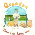 Grandpa and the Lost Lonely Lions Return